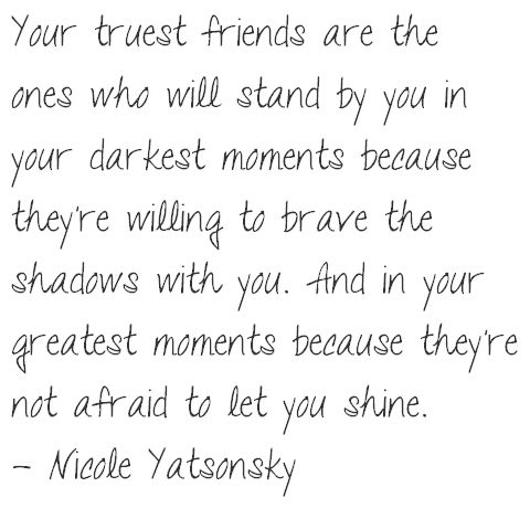 Best Friend Quotes And Sayings | Best friends are those we will stand with you in darkest period of ...
