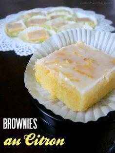 Recette Brownies au Citron - muffinzlover.blogspot.fr                                                                                                                                                     Plus