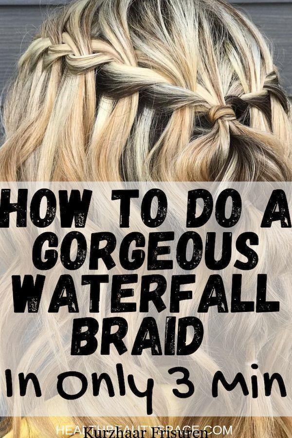 3 Min Wasserfall Braid Tutorial Braid Tutorial Wasserfall Wasserfallfrisur Anleitung Zum Flechten Leicht Geflochtene Frisuren
