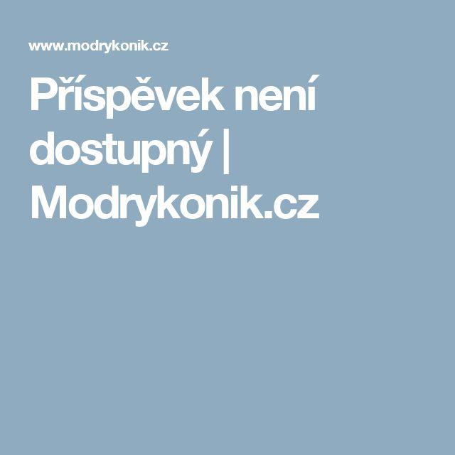 Příspěvek není dostupný     | Modrykonik.cz