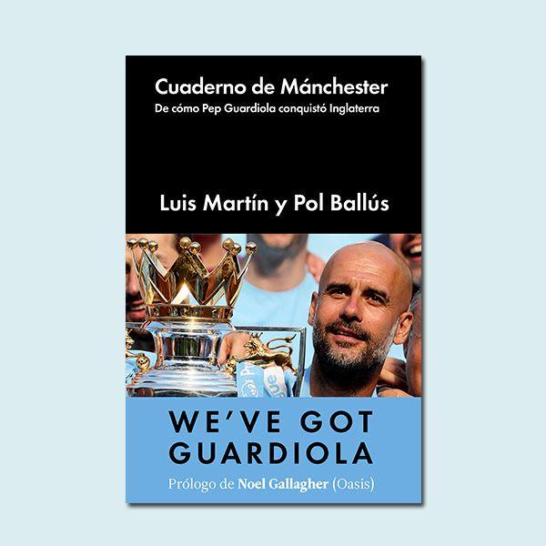 Fenómeno Guardiola De Cómo Conquistó Inglaterra Libros Fútbol Libros Novedades Literarias Leer