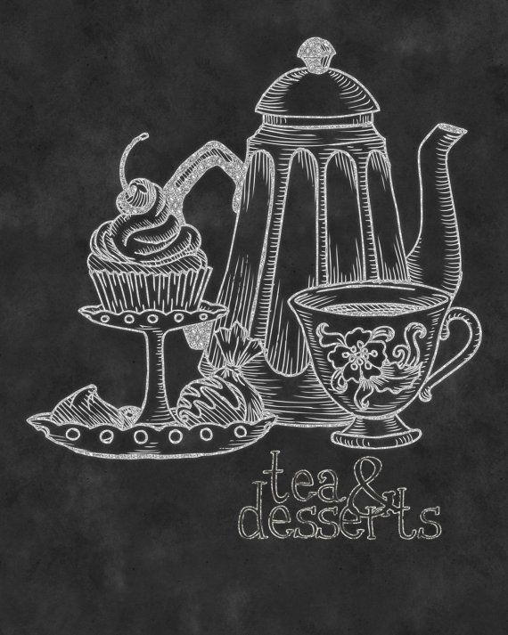 "Kitchen Chalkboard Print-Drinks-Breakfast-Beverage-Tea cup-Cakes-Muffins-Desserts-Coffee-Porcelain-Tea-Tea & Desserts- Print  8.5x11"" No.91"