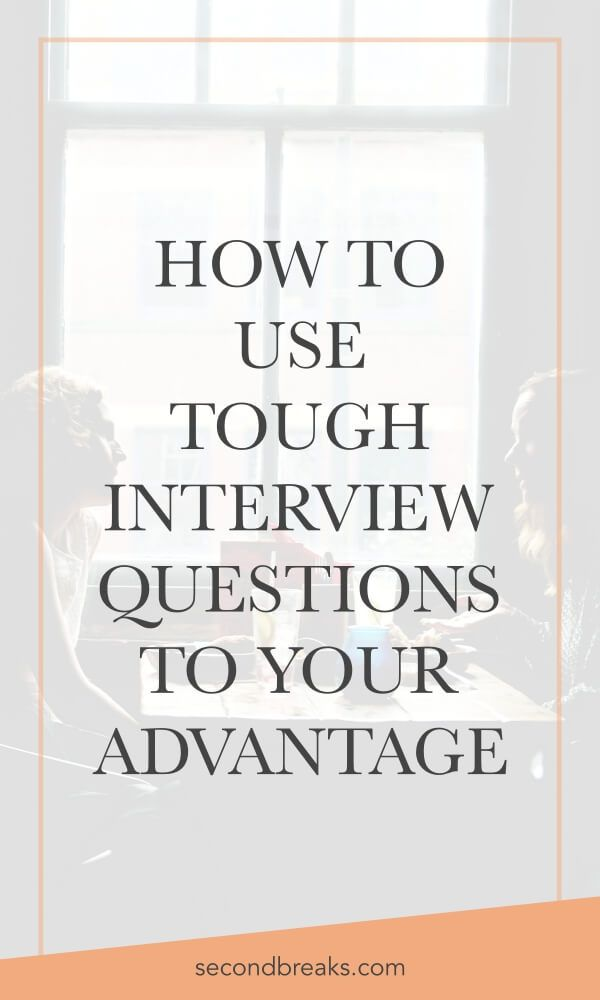 If you're the job market, you want to read these tough interview questions to prepare