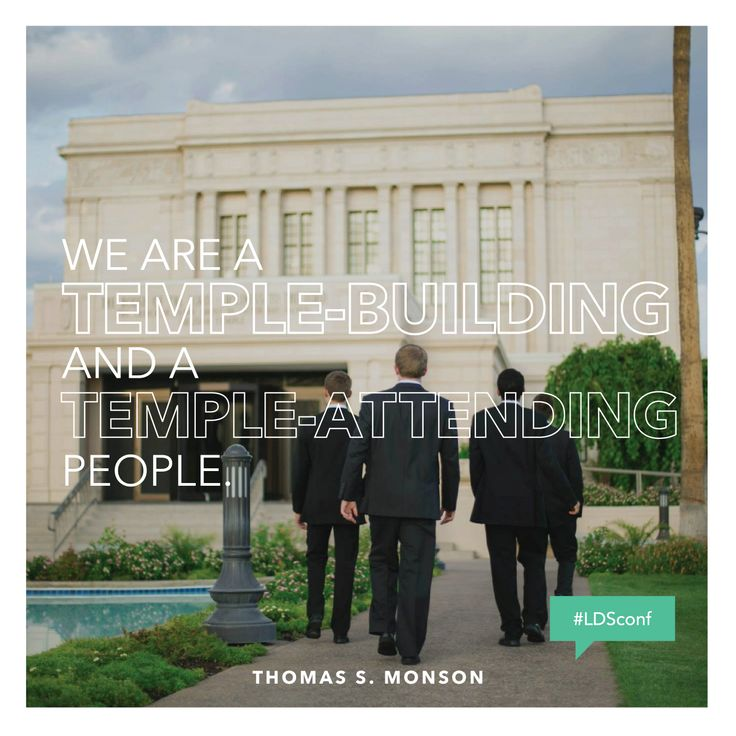 We are a temple-building and a temple-attending people. —Thomas S. Monson #ldsconf #PresMonson