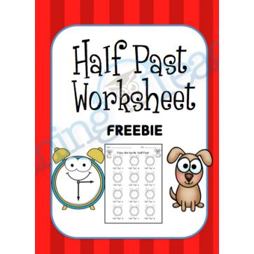 Half Past Worksheet- FREEBIE