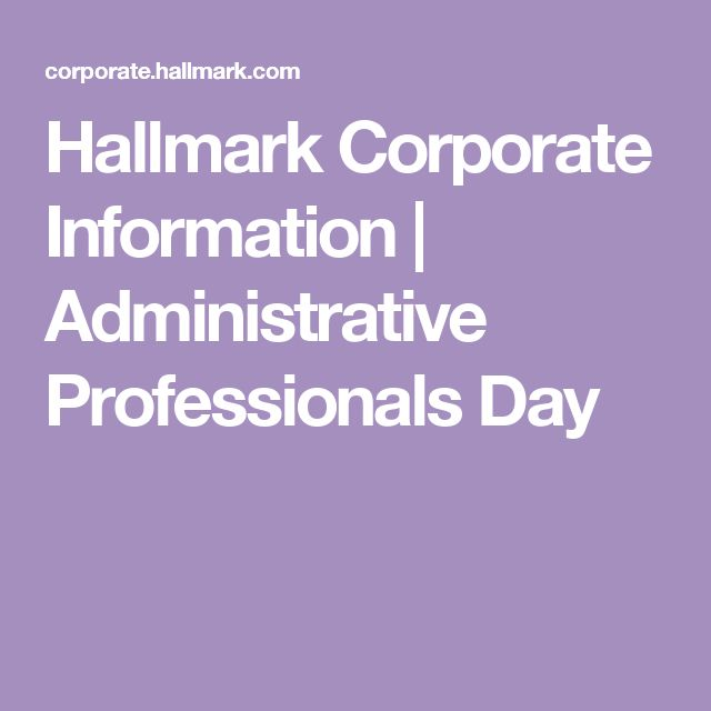 Hallmark Corporate Information | Administrative Professionals Day