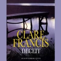 Deceit written by Clare Francis performed by Barbara Flynn on Cassette (Abridged)
