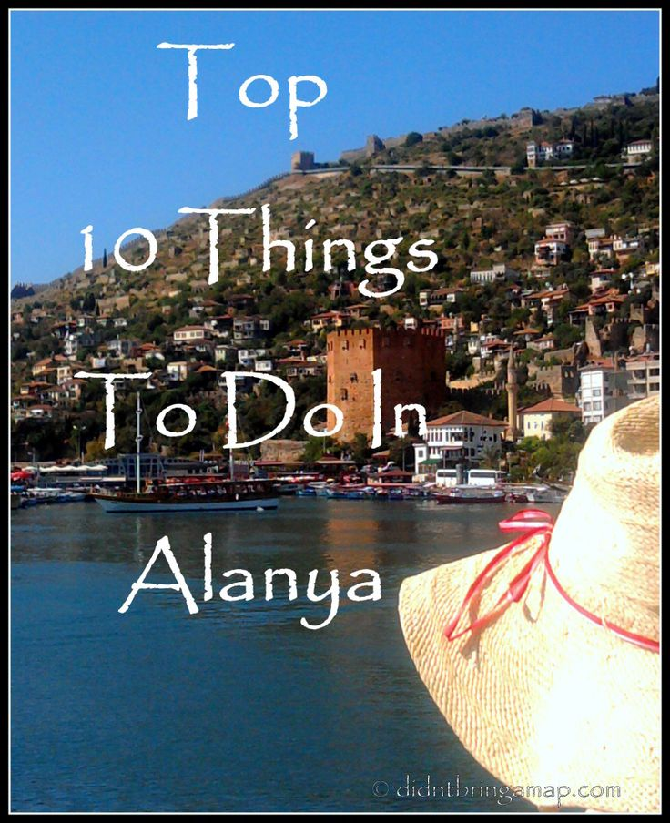 Top 10 Things To Do In Alanya #turkey