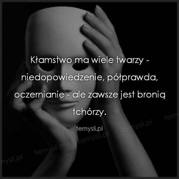 Klamstwo_ma_wiele_twarzy__2015-11-18_21-22-51.jpg (600×600)