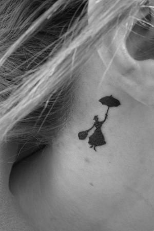 Disney Tattoo//Subtle Poppins behind the ear. Nice. If I ever had the nerve to get a tattoo this would be my Disney one....but different location. by imafrute