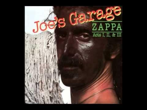 Frank Zappa - Joe's Garage (Full Album) - YouTube