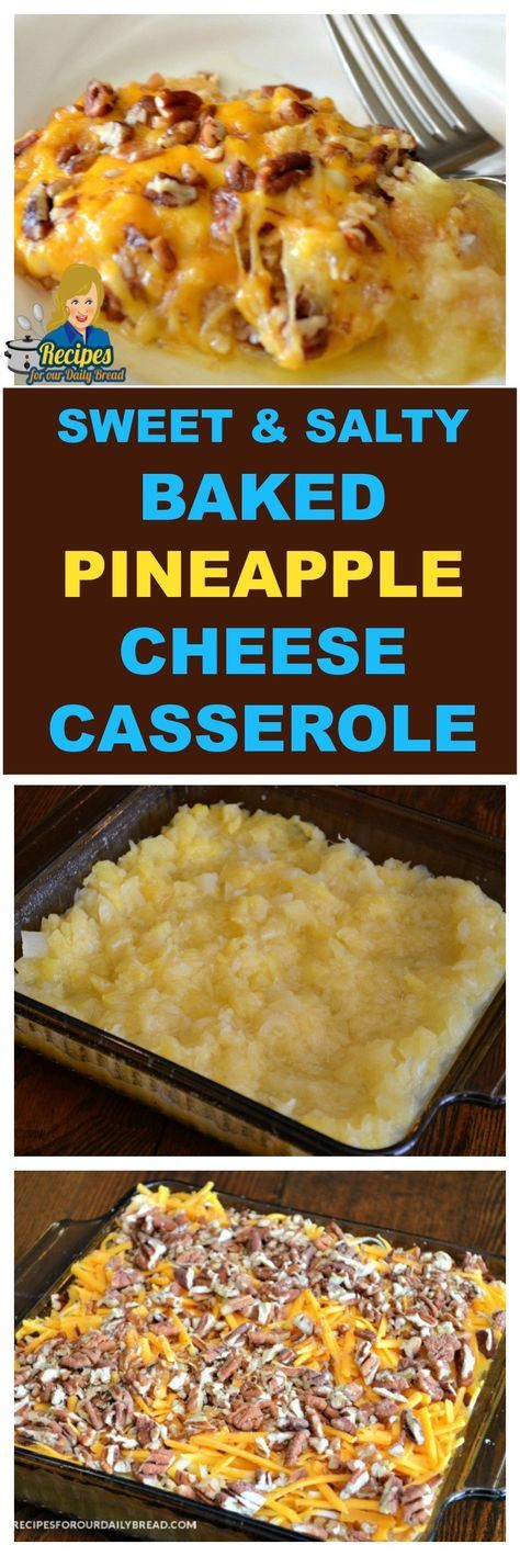 SWEET & SALTY BAKED PINEAPPLE CHEESE CASSEROLE  Goes perfect with ham!  You Should See Full Recipe Here:http://recipesforourdailybread.com/baked-pineapple-cheese-casserole/