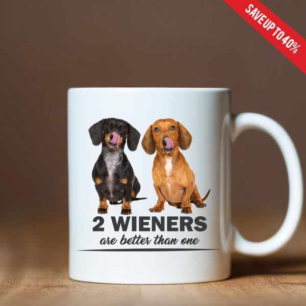 Two Wieners Are Better Than One Dachshund Shirt Dachshund Dog