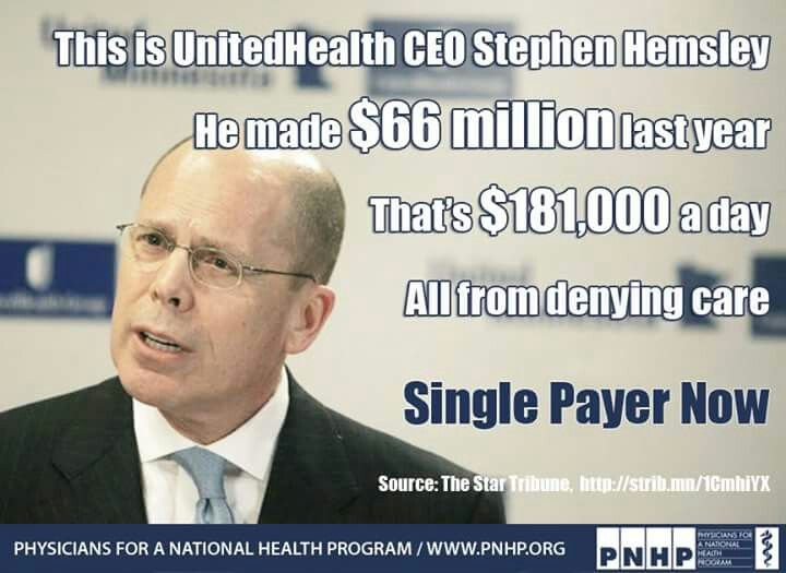 Stephen Hemsley made $181,000 per day last year denying health care.