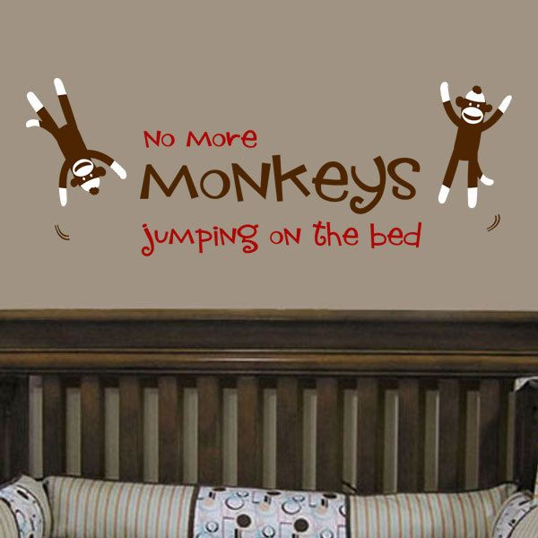 Sock Monkeys No more monkeys jumping on the bed  Vinyl by iSigns, $34.00