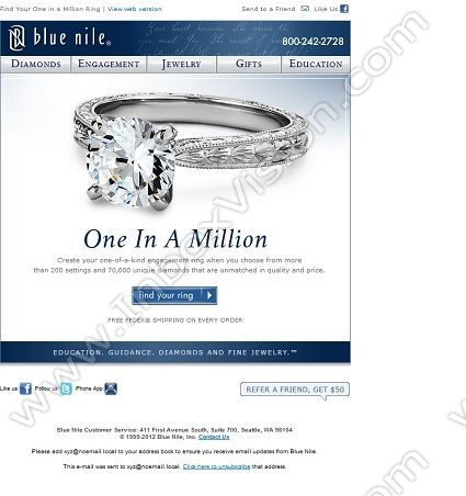 Company: Blue Nile Inc.  Subject: Find Your One In A Million Engagement Ring  INBOXVISION, a global email gallery/database of 1.5 million B2C and B2B promotional email/newsletter templates, provides email design ideas and email marketing intelligence. www.inboxvision.c... #EmailMarketing  #DigitalMarketing  #EmailDesign  #EmailTemplate  #InboxVision  #SocialMedia  #EmailNewsletters