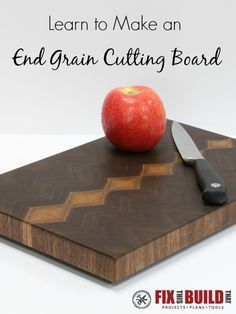 Learn how to make an end grain cutting board with amazing grain patterns. This cuttingboard will be the star of your kitchen or the ultimate gift for that special chef.