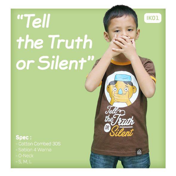 Kaos Anak Muslim Bilhikma IK02 Tema : Tell The Truth or Silent