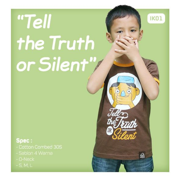 Kaos Anak Muslim Bilhikma IK02 Tema : Tell The Truth or Silent