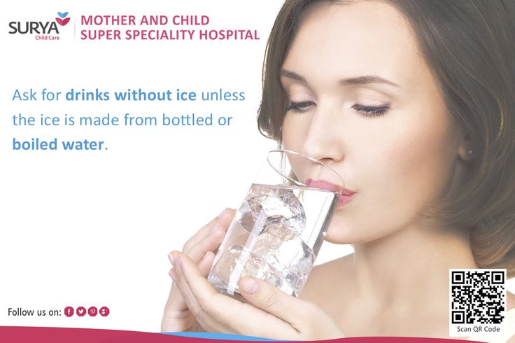 Ask For Drink ‪#‎Without‬ Ice Unless The Ice Is Made From ‪#‎Bottled‬ Or ‪#‎Boiled‬ Water.!!!!  Read More -: http://bit.ly/1CP8QYa ‪#‎Suryachildcare‬ ‪#‎Motherandchildsuperspeciality‬ ‪#‎hospital‬