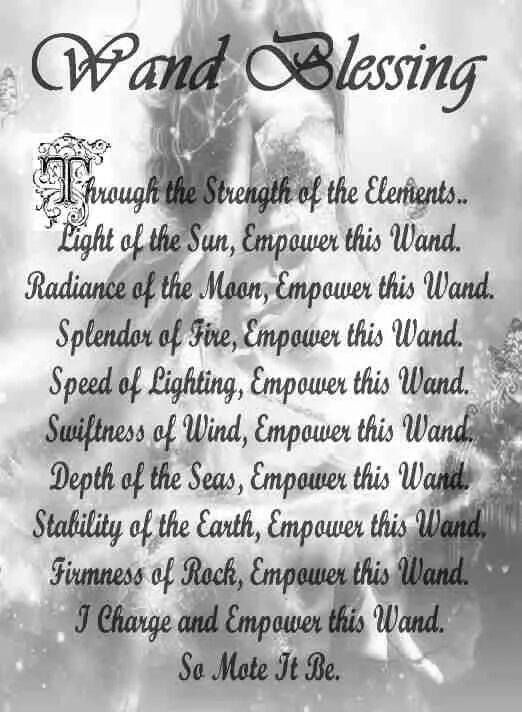 Magickal Tools | The Wand - Wand Blessing ~ As always, your own words and rhymes are much more powerful, although the spells of others will work.  Just be sure to ask the blessings of the Elements when you consecrate your Wand, facing the proper direction when you do. It's up to the practitioner to decide how involved  or simple their ritual is. ~ ad