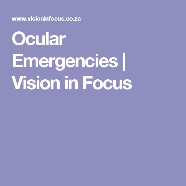 Ocular Emergencies | Vision in Focus