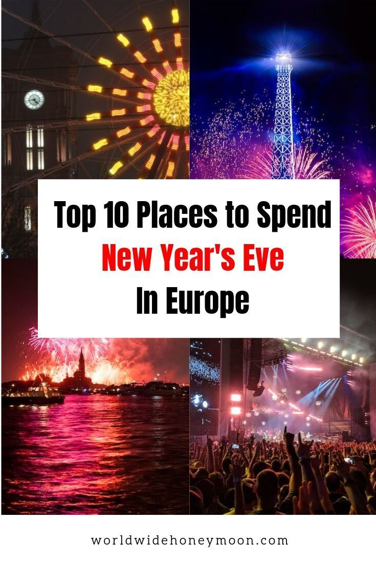 10 Best Places To Spend New Year S In Europe World Wide Honeymoon Europe Travel Best Cities In Europe Europe