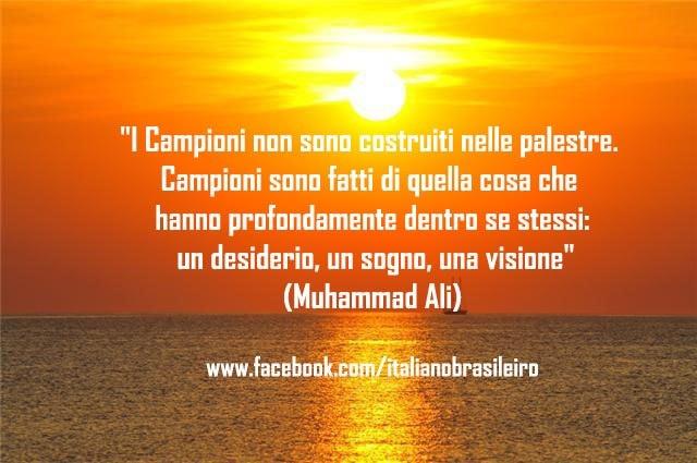 """""""I Campioni non sono costruiti nelle palestre. Campioni sono fatti di quella cosa che hanno profondamente dentro se stessi - un desiderio, un sogno, una visione""""  (Muhammad Ali)"""