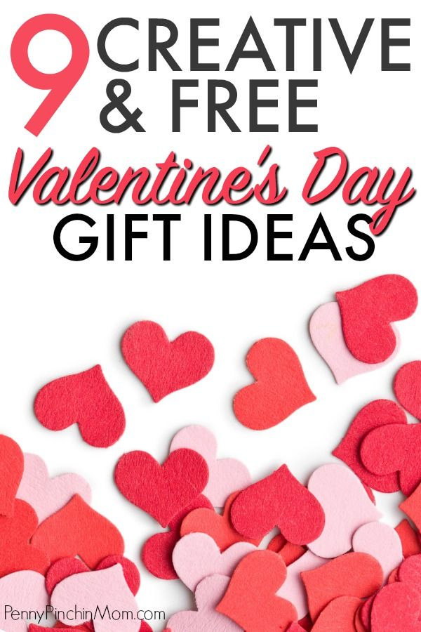 Creative Valentine S Day Gifts That Don T Cost A Thing Creative Valentines Mens Valentines Gifts Valentine Day Gifts