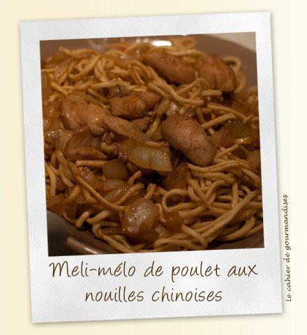 Meli-Melo de poulet aux nouilles | Cahier de gourmandises
