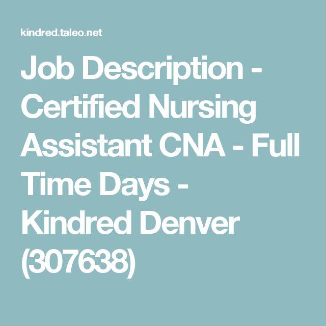 Job Description  Certified Nursing Assistant Cna  Full Time Days