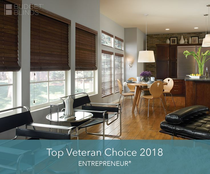 Did You Know That Budget Blinds Made Entrepreneur Magazine S Top Veteran Choice We Are Proud To Support Our Veterans And All Of The Sacrifices They Have