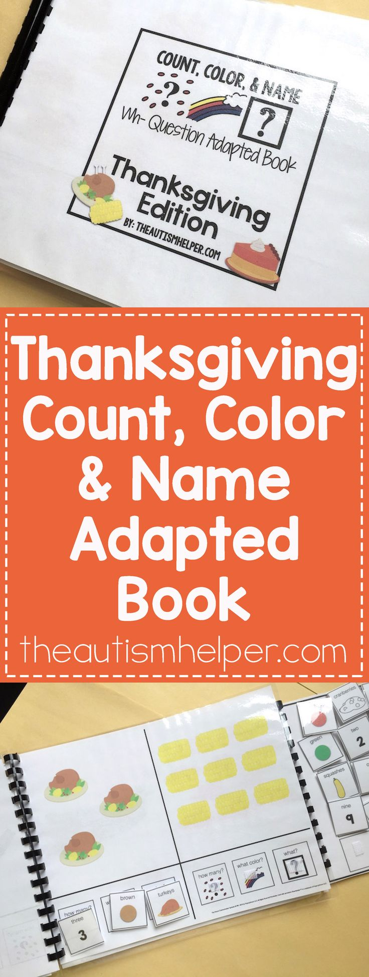 The Count, Color & Name Adapted books help you get to work on answering questions about how many, what color, & what all while building seasonal vocabulary! From the autismhelper.com #theautismhelper