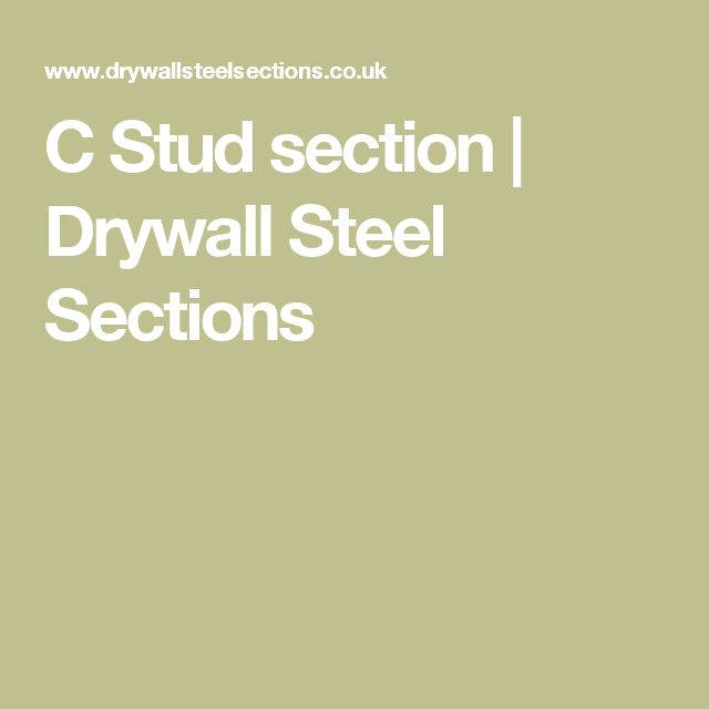 C Stud section | Drywall Steel Sections