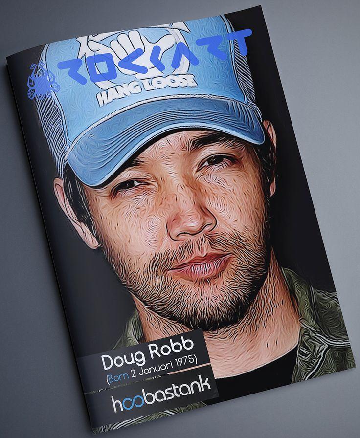 "Douglas Seann ""Doug"" Robb (Born, 2 Januari 1975). The lead vocalist and founding member of Hoobastank #DougRobb #hoobastank #music #vocalist #bday #art #mockup #magazine #digitalart #fineart #17rockartdesign #indonesia #rockartmagazineconcept #dimashardiansa #graphicdesign"