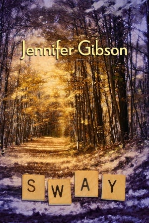 Sway by Jennifer Gibson - based on a true story about a hearing impaired teen.