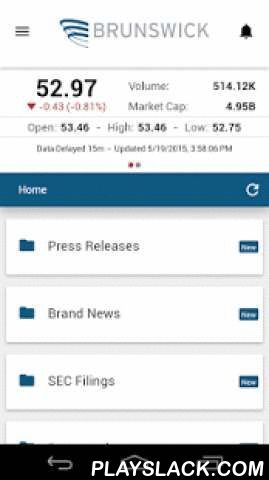 Brunswick IR  Android App - playslack.com , This app gives Brunswick Corporation (NYSE: BC) investors mobile access to the latest stock data, news, SEC Filings from Brunswick Corporation, as well as proprietary company content including presentations, conference calls, videos, sales and marketing collateral, fact sheets, annual reports and other qualitative company information. Investors are able to receive push notifications when new content is added to theIRapp; add events to their…