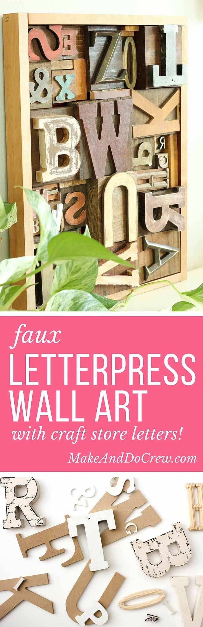 A DIY wall art idea that uses wooden letters (from any craft store) to make faux letterpress printing blocks. The vintage typography look adds so much charm to any room! Click for the full step-by-step tutorial. | MakeAndDoCrew.com