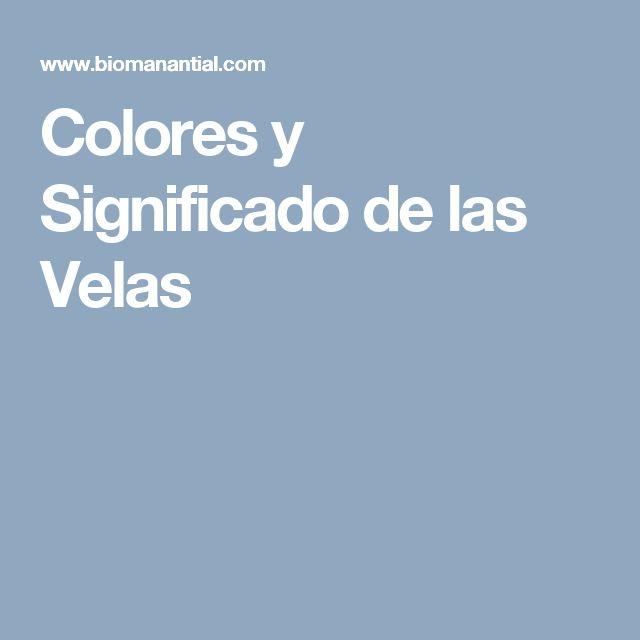 Colores y Significado de las Velas