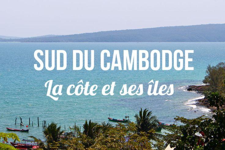 [VIDEO] A la découverte de la côte sud du Cambodge et ses îles: Kep, Kampot, Koh Rong, Koh Rong Samloem