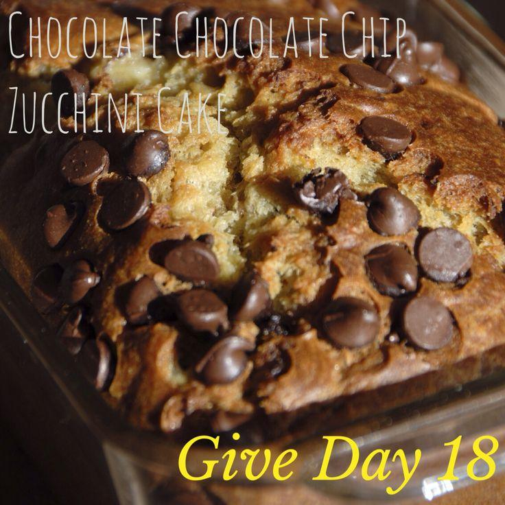 Give Day 18: Chocolate Chocolate Chip Zucchini Cake Recipe - Tosca Reno
