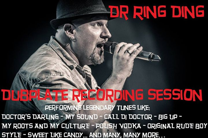 By popular demand we have organised a new DUBPLATE RECORDING SESSION for next week!   Tuesday 28th of November 2017   So we are calling all soundsystems:  Dr. Ring Ding will be performing legendary tunes like DOCTORS DARLING  MY SOUND  CALL DI DOCTOR  MY ROOTS AND MY CULTURE  POLISH VODKA  ORIGINAL RUDE BOY STYLE  BIG UP and many many more  Special discount rates for sounds who order more than one: 150 for one 250 for two - including studio cost  Get in touch…