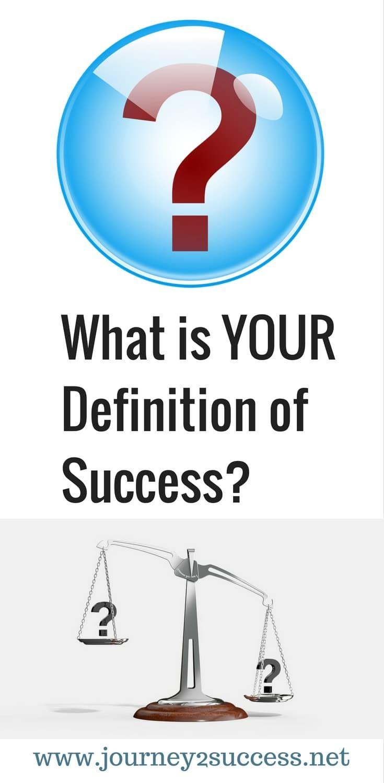 What is YOUR Definition of Success? success goals goal setting failure #success #goals