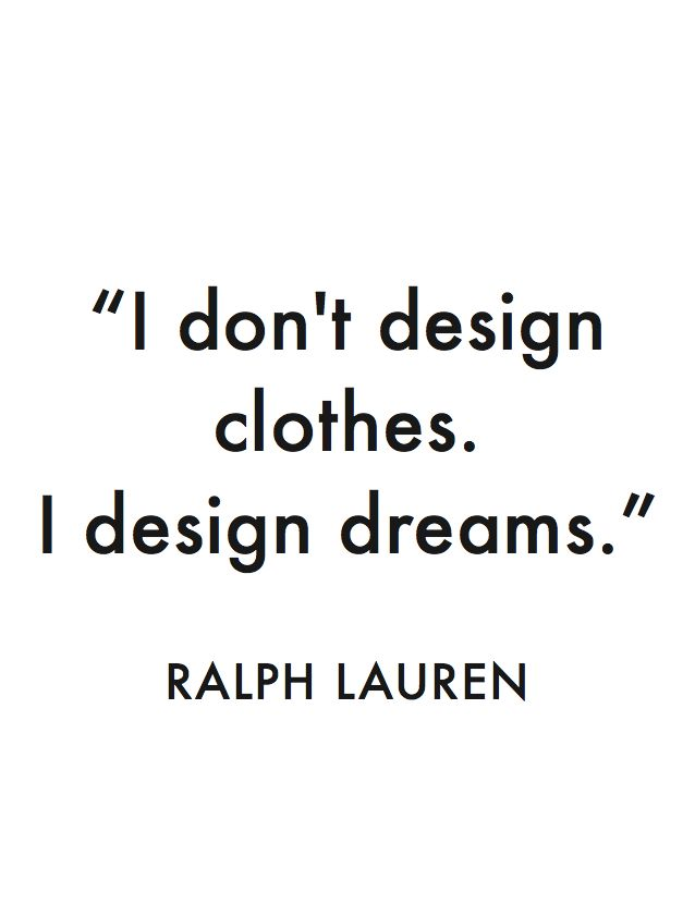 By Ralph Lauren Fashion Quotes Quotesgram