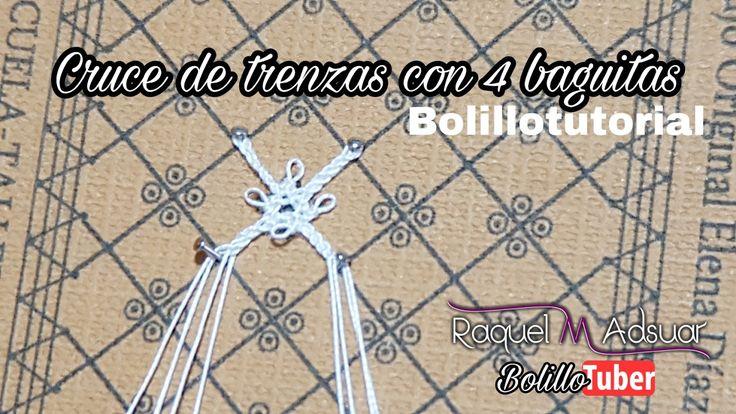 Cruce de Trenzas con 4 Baguitas - Bolillotutorial Raquel M. Adsuar Bolil...