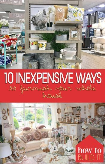 10 Inexpensive Ways To Furnish Your Whole House