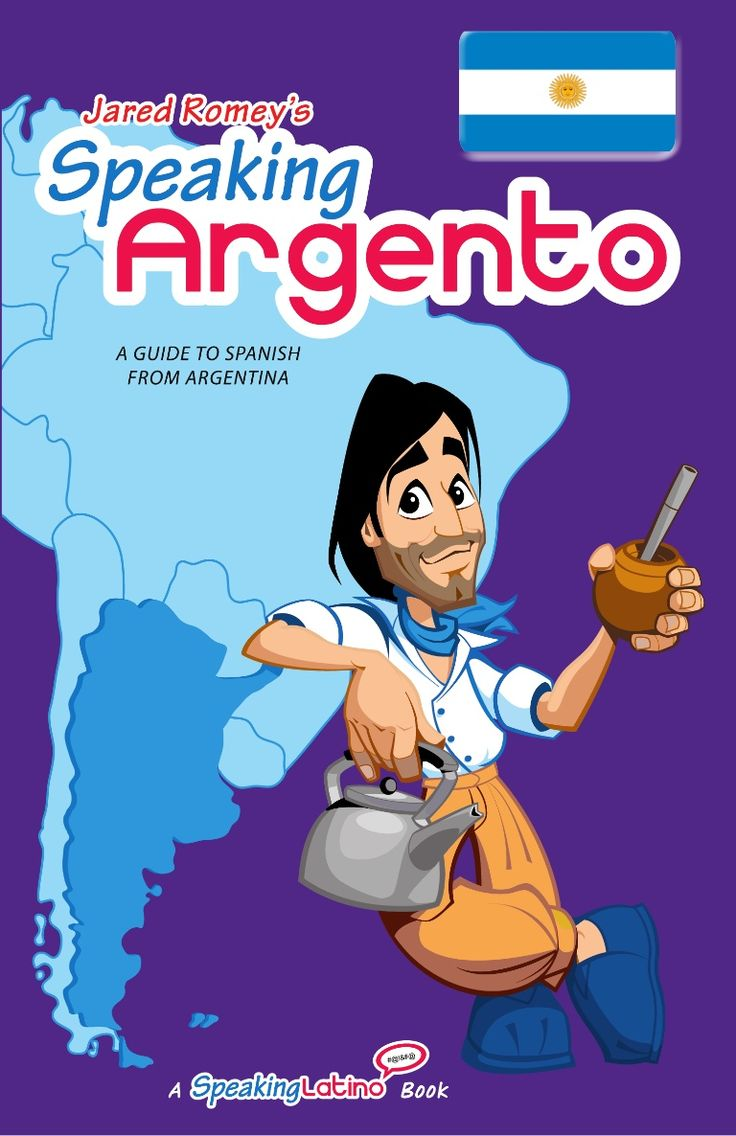 Speaking Argento: Argentine Spanish Dictionary (Book Preview) by Speaking Latino via slideshare #Argentina #SpanisSlang #Spanish