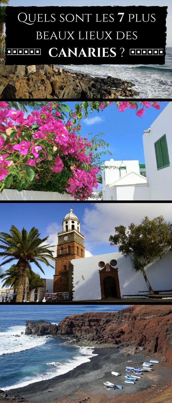 Quels sont les 7 plus beaux lieux des Canaries ? #Canaries #Espagne #Voyage #Vacances #Fuerteventura #Lanzarote
