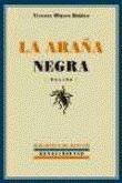 Con el alma prendida a los libros: La araña negra (Vicente Blasco Ibáñez)