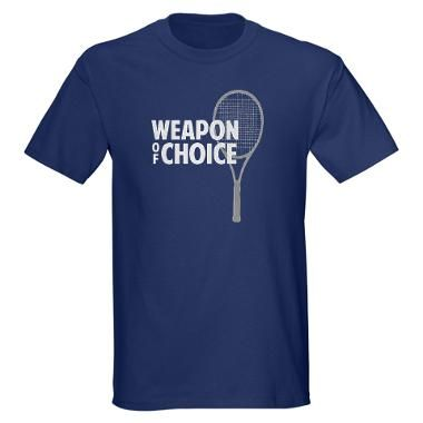 Tennis - Weapon T-Shirt